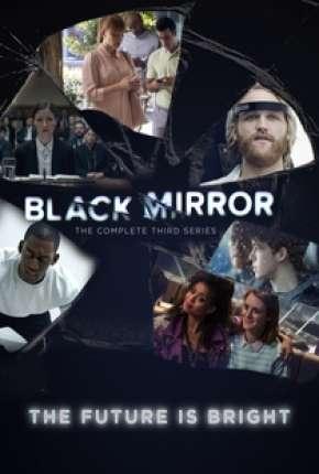Black Mirror - 3ª Temporada Completa