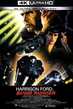 Blade Runner - O Caçador de Andróides - 4K