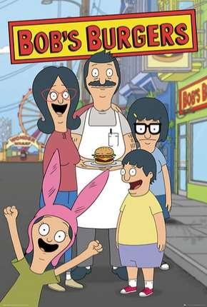 Bobs Burgers - 10ª Temporada - Legendada