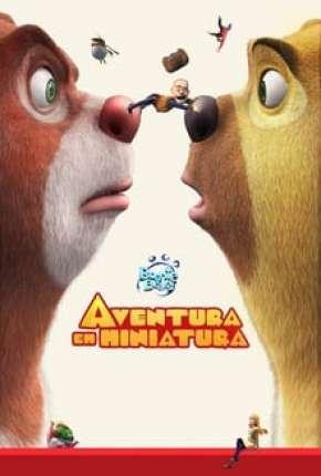 Boonie Bears - Aventura em Miniatura