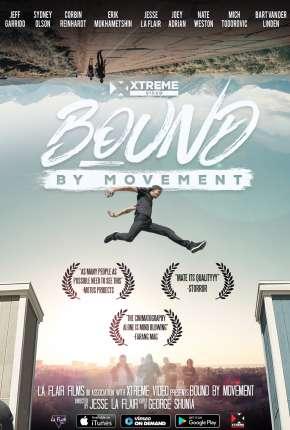 Bound By Movement - Legendado