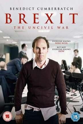 Brexit - A Guerra Uncivil