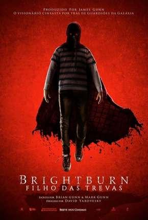 Brightburn - Filho das Trevas - Legendado HDRIP