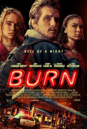 Burn - Legendado