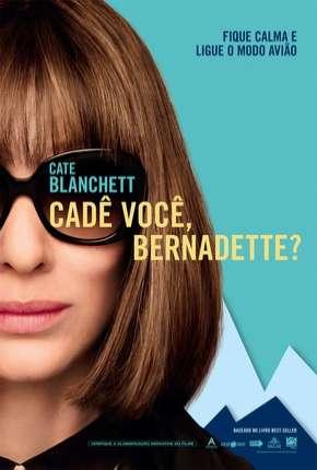 Capa Cadê Você, Bernadette? Dublado