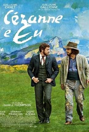 Cézanne e Eu - Legendado