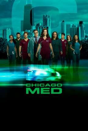 Chicago Med - Atendimento de Emergência - 5ª Temporada