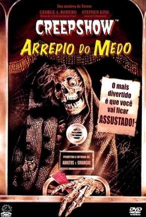 Creepshow - Arrepio do Medo