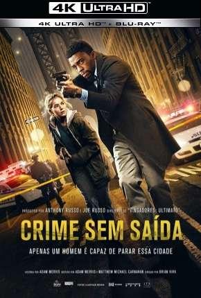 Crime Sem Saída - 4K