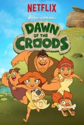 Croods, o início - 1ª Temporada