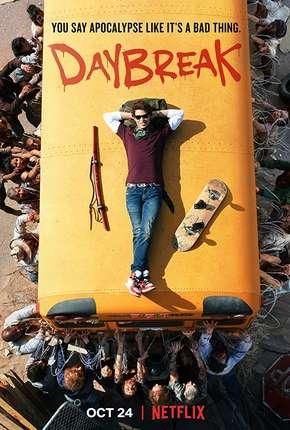 Daybreak - 1ª Temporada Completa Netflix