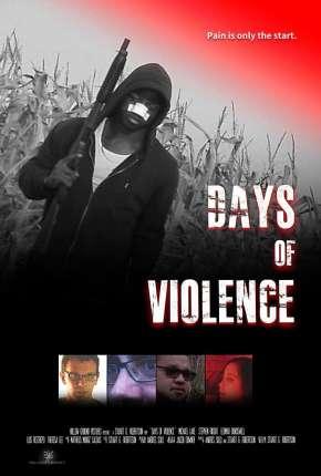 Days of Violence - Legendado