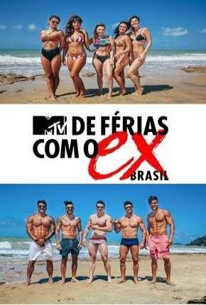 De Férias Com o Ex Brasil - 1ª Temporada via Torrent