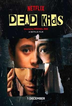 Capa Dead Kids Dublado