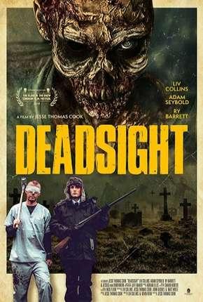 Deadsight - Legendado