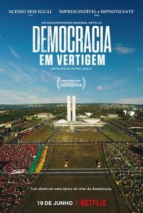 Democracia em Vertigem (Oscar 2020)