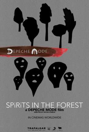 Depeche Mode - Spirits in the Forest Legendado