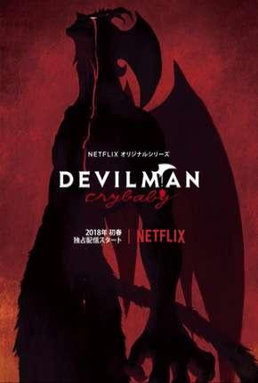 Devilman Crybaby - 1ª Temporada Completa
