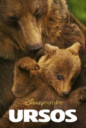 Disneynature - Ursos