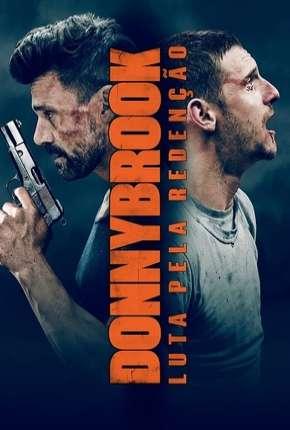 Filme Donnybrook - Luta pela Redenção - BluRay Download