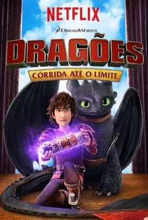 Dragões - Corrida Até o Limite - 1ª Temporada
