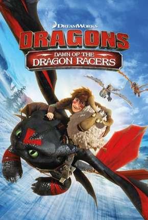 Dragões - Corrida Até o Limite - 2ª Temporada