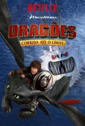 Dragões - Corrida Até o Limite - 3ª Temporada