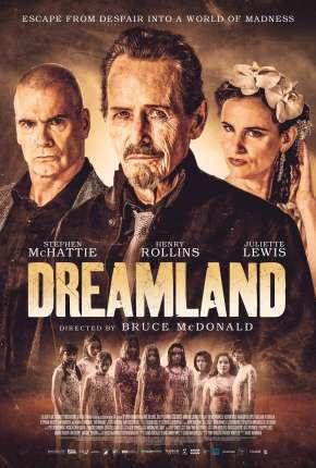 Dreamland - Legendado