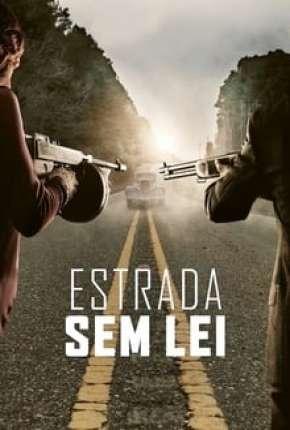 Estrada Sem Lei - Full HD