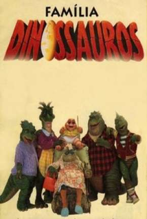 Família Dinossauros - Completo