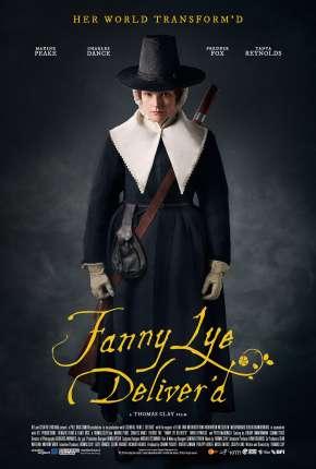 Fanny Lye Deliverd - Legendado