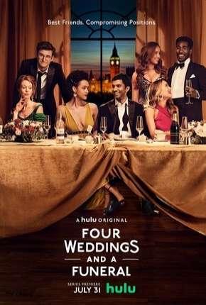 Quatro Casamentos e Um Funeral - 1ª Temporada Completa