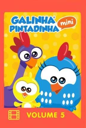 Filme Galinha Pintadinha Mini - Volume 5 e 6 Download