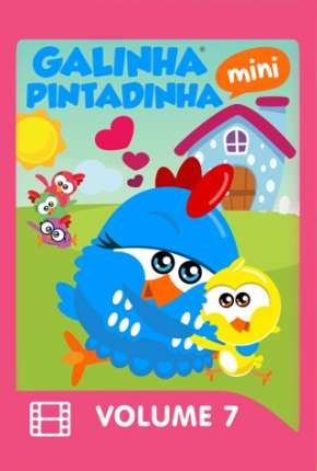Filme Galinha Pintadinha Mini - Volume 7 Download