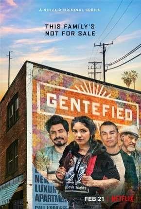 Gentefied - 1ª Temporada Completa