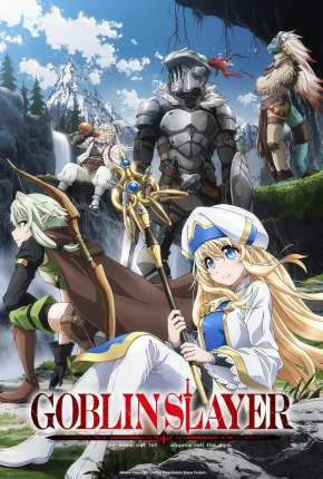 Goblin Slayer - Legendado