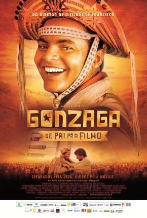 Gonzaga - De Pai pra Filho - Completa