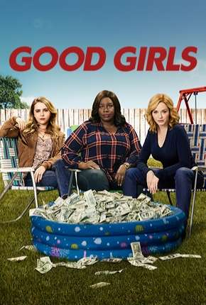 Good Girls - 1ª Temporada Completa