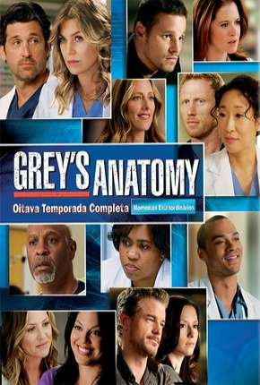 Greys Anatomy - 8ª Temporada - Completa