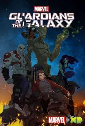 Guardiões da Galáxia - 1ª Temporada Completa