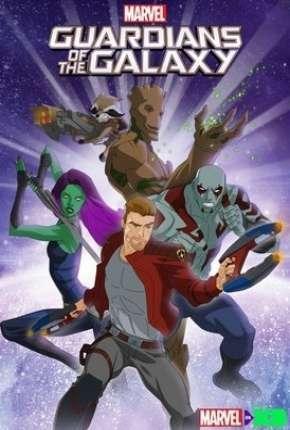 Guardiões da Galáxia - 2ª Temporada Completa