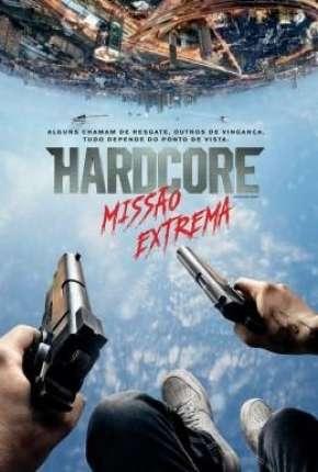 Hardcore - Missão Extrema (60 FPS)