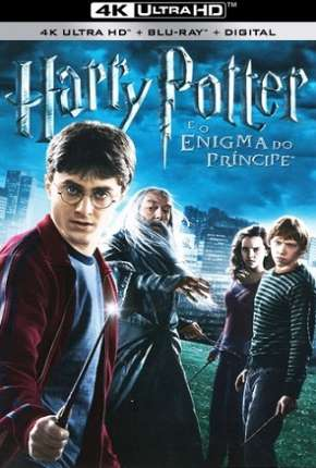 Harry Potter e o Enigma do Príncipe 4K