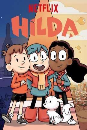 Hilda - 1ª Temporada Completa