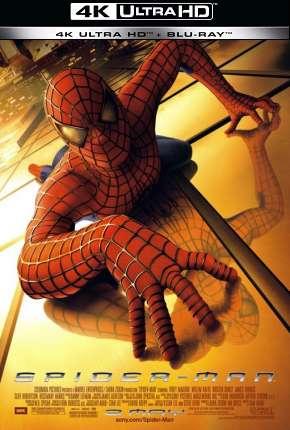 Homem-Aranha - Trilogia - 4K