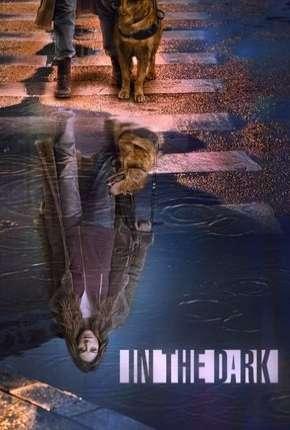In the Dark - 2ª Temporada Legendada