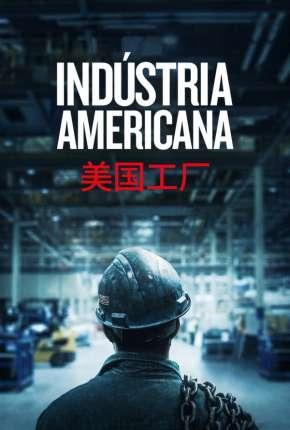 Indústria Americana - American Factory