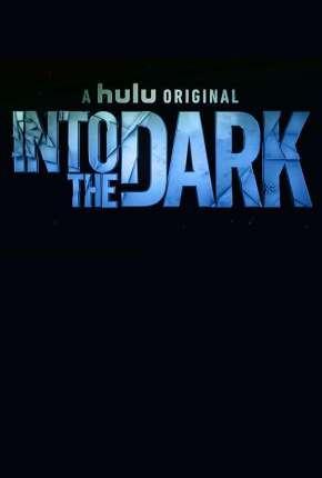 Into the Dark - 2ª Temporada Legendada