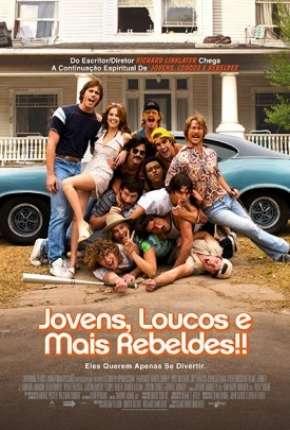 Jovens, Loucos e Mais Rebeldes BluRay