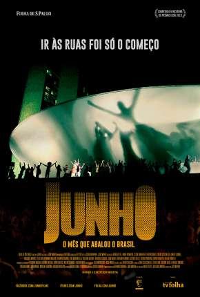 Junho - O Mês que Abalou o Brasil Nacional